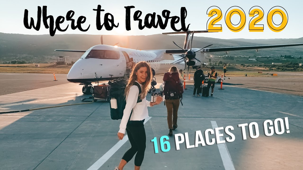 WHERE to TRAVEL in 2020: 16 PLACES you NEED TO GO in 2020!