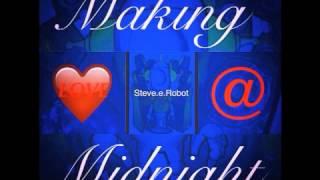 FREE DOWNLOAD! Steve.e.Robot: Making Love at Midnight (Piña Colada Song)