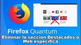Como desactivar sección Destacados de la Nueva Pestaña de Firefox Quantum