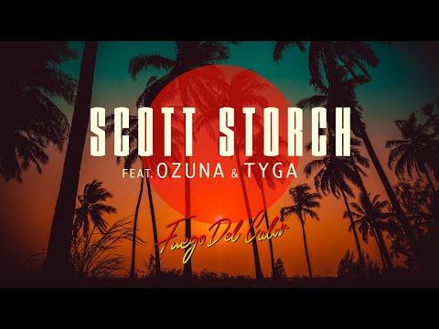 Scott Storch - Fuego Del Calor (feat. Ozuna & Tyga)