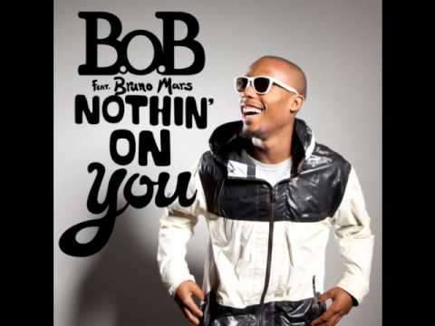 B.o.B. ft. Big Boi & Bruno Mars - Nothing On You (Remix)
