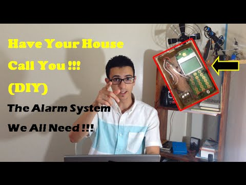 How To Make An Alarm System; calling your phone !!!
