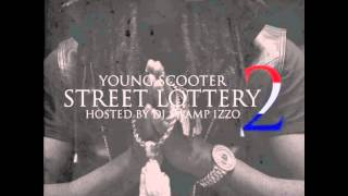 "Young Scooter - ""Real Street Nigga"" (Street Lottery 2)"