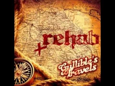 Rehab Gullible's Travels - Guilty
