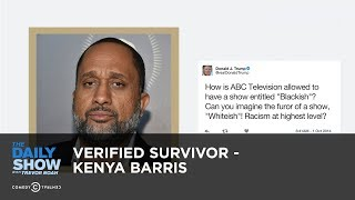 Verified Survivor - Kenya Barris: The Daily Show