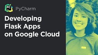 Developing Flask Apps on Google Cloud