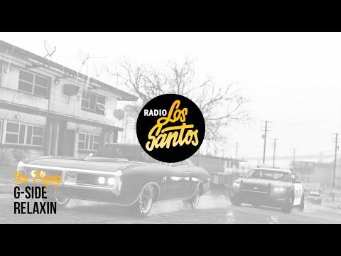 G-Side - Relaxin (Radio Los Santos)