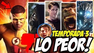LO PEOR de la Tercera Temporada de The Flash (En Mi Opinión) - The Flash Temporada 3