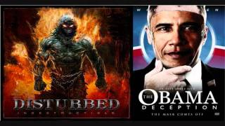 Indestructible Deception( Disturbed VS. The Obama Deception)( Masdamind Mashup)
