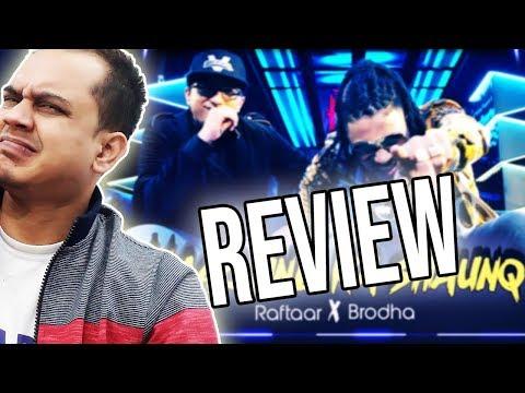 Raftaar x Brodha V - Naachne Ka Shaunq   MUSIC VIDEO REVIEW Mp3