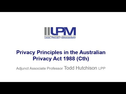 Australian Privacy Principles from the Privacy Act 1988