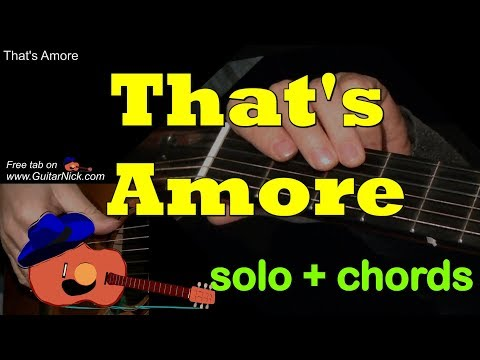 Dean Martin. THAT'S AMORE: Easy Guitar Solo + Chords + TAB by GuitarNick