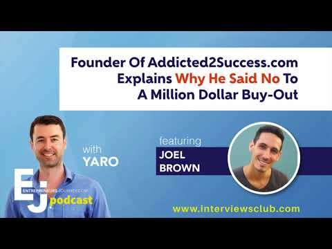 Founder Of Addicted2Success.com Explains Why He Said No To A Million Dollar Buy-Out