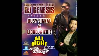 LIONEL RICHIE FT. BUSY SIGNAL - ALL NIGHT LONG - DJ GENESIS REMIX (MARS 2014)