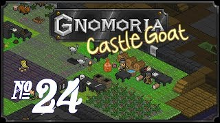 Gnomoria: Castlegoat - Episode 24 (Pantsstone)