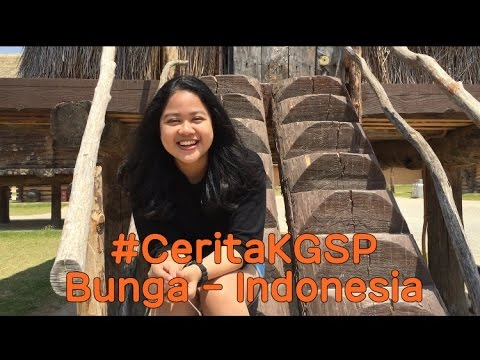 #CeritaKGSP Bunga - Indonesia (KGSP-U 2016)