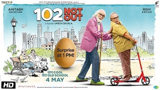 102 Not Out Official Motion Poster   Amitabh Bachchan   Rishi Kapoor   Umesh Shukla   May 4th