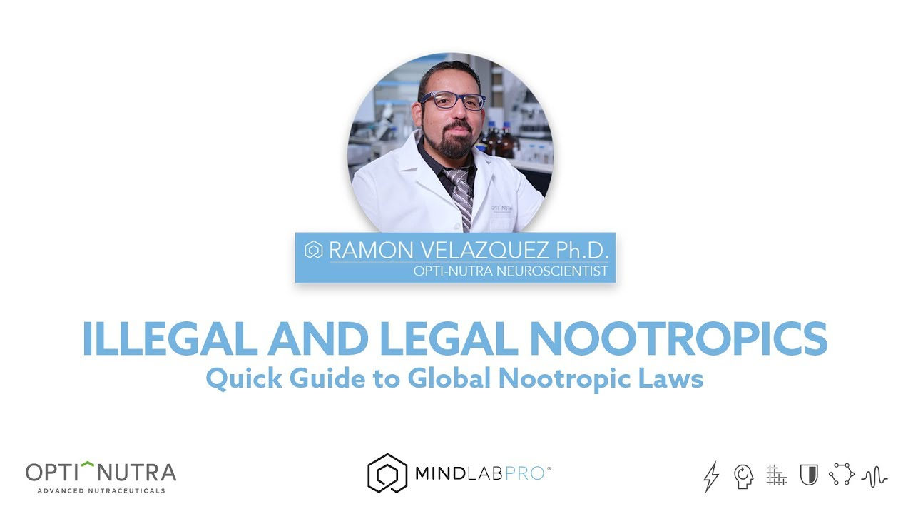 Illegal and Legal Nootropics - Quick Guide on Global