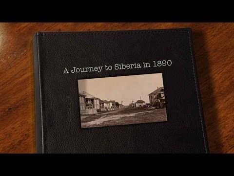 A journey to Siberia in 1890