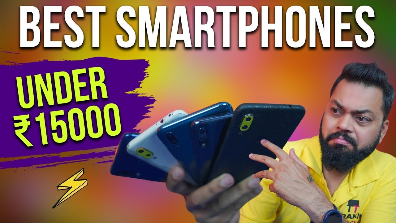 TOP 6 MOBILE PHONES UNDER ₹15000 BUDGET - MARCH 2019 ⚡⚡⚡