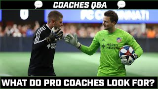 What do Pro Coaches look For? | Pro Q&A | Pro Gk