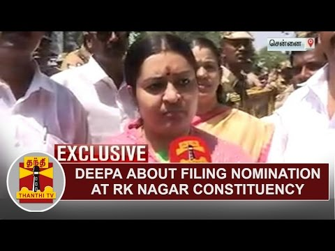 Exclusive : Deepa about filing nomination at RK Nagar Constituency | Thanthi TV