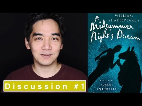 A Midsummer Night's Dream by Shakespeare - Book Discussion Part 1