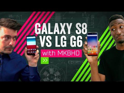 Galaxy S8 vs LG G6: MKBHD vs MrMobile!
