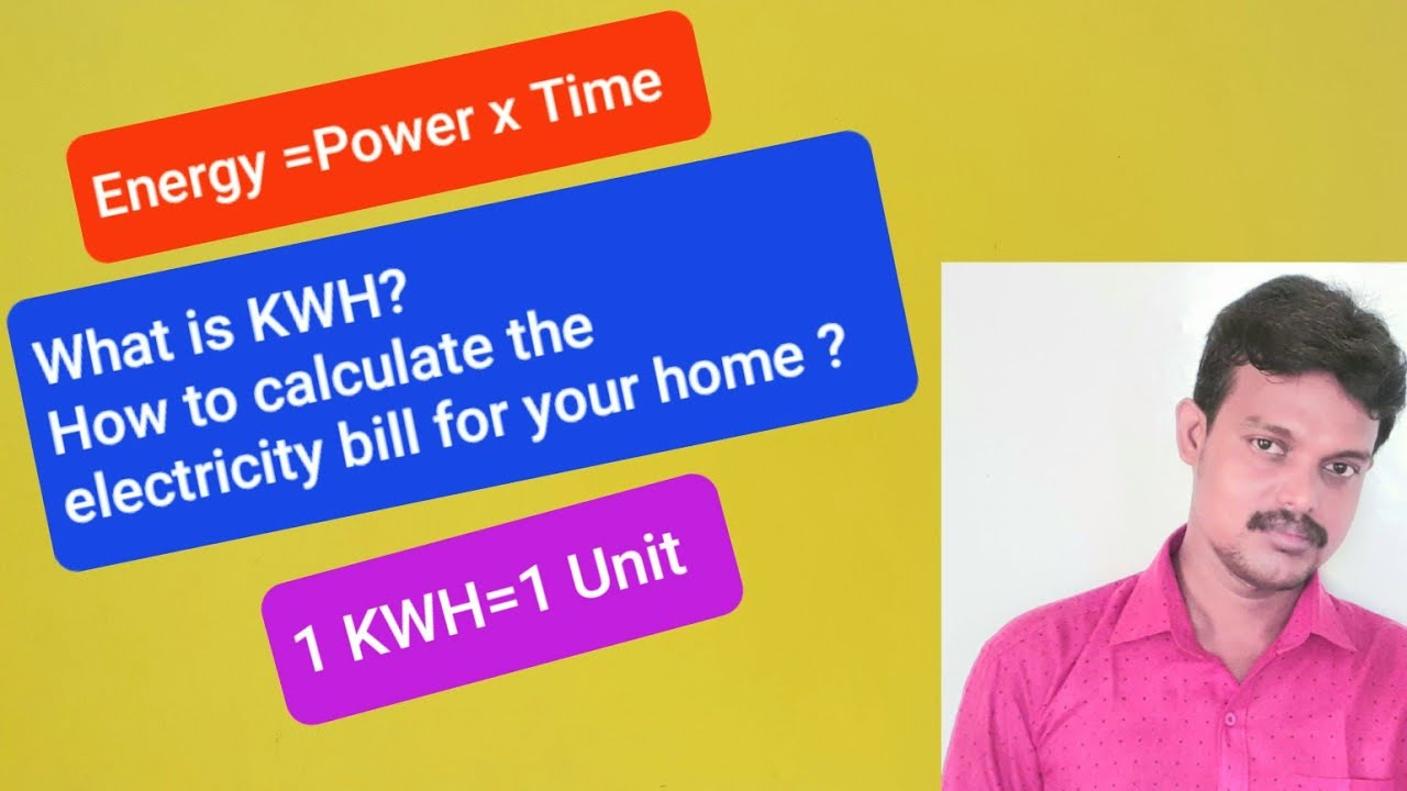 Download Kilo Watt Hour (KWH) || 1 Unit || How to calculate electricity bill for  your home || Tamil