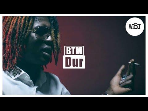 BTM - Dur // Rea. by @DirectedbyWT