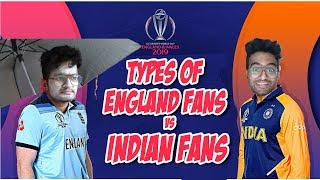 Anil Lobo Types of Indian Vs England Cricket Fans | ICC Cricket World Cup 2019