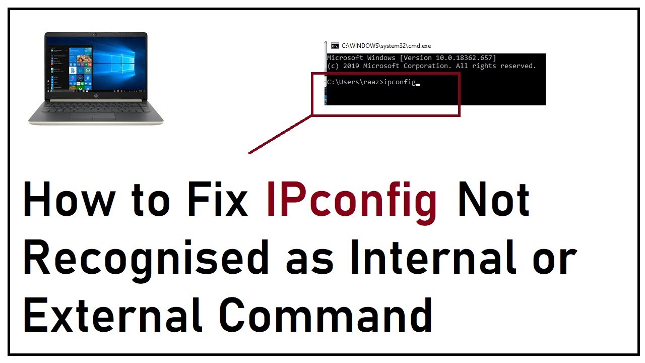 How to Fix IPConfig Not Recognised as Internal or External Command