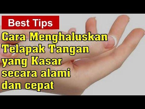 Cara Menghaluskan Telapak Tangan yang Kasar Secara Alami dan Cepat