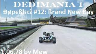 Dedimania 1  Đøpєßlเτż #12: ßrand Ŋew Đay 1.06.78 by Mew