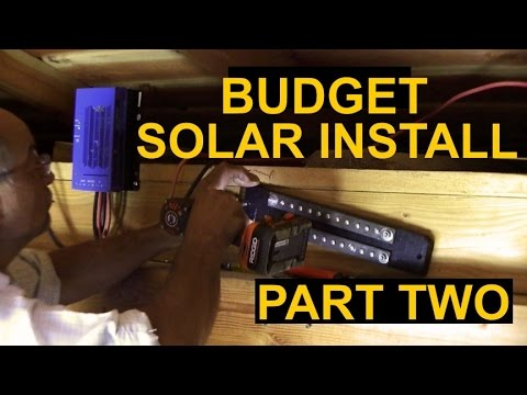 Budget Solar Installation Part Two