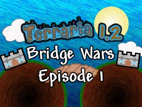 Terraria PvP - 1.2 Bridge Wars! (Episode 1)