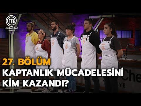 Kaptanlık Oyunu | 27.Bölüm | MasterChef Türkiye