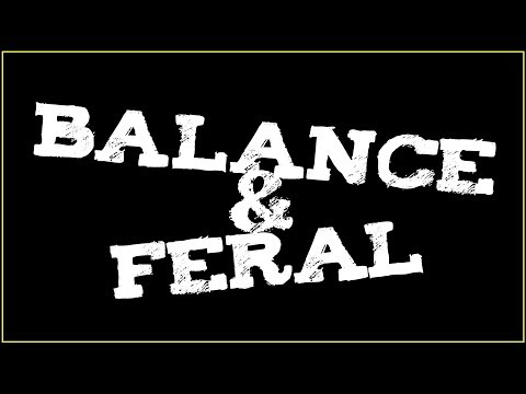 Download [BFA 8 2] Balance/Feral Druid PvP Montage (조드