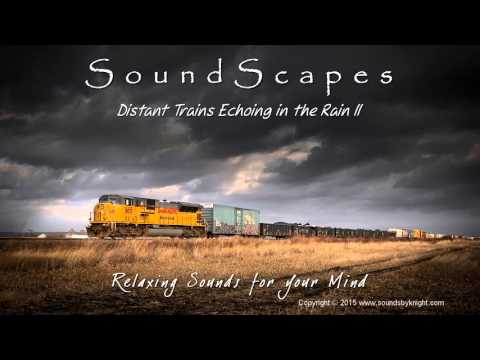🎧 DISTANT TRAINS ECHOING IN THE RAIN II - Relaxing, Soothing Train Sounds & Rain for Sleep