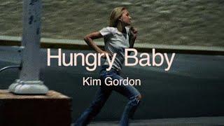 "Kim Gordon - ""Hungry Baby"""
