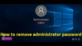 how to remove administrator password in windows 10 - Howtosolveit thumbnail