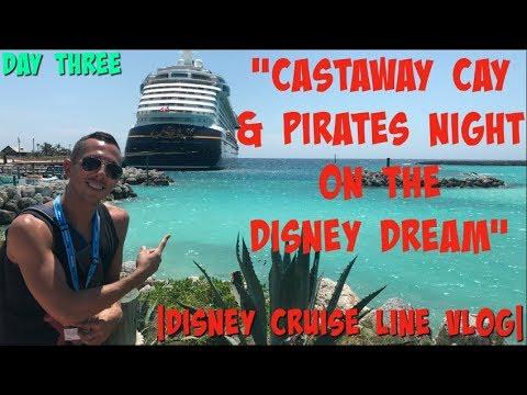 CASTAWAY CAY & PIRATES NIGHT ON THE DISNEY DREAM | DISNEY CRUISE LINE VLOG | DAY THREE
