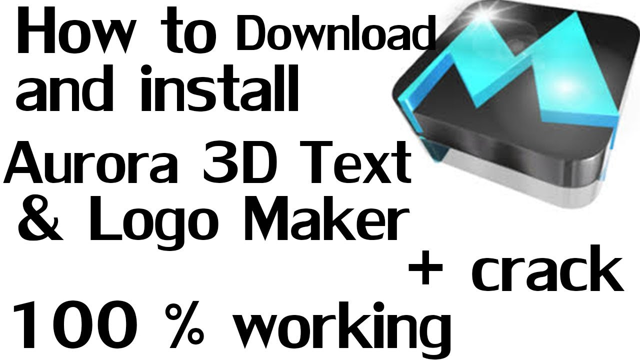 aurora 3d text logo maker crack + keygen download