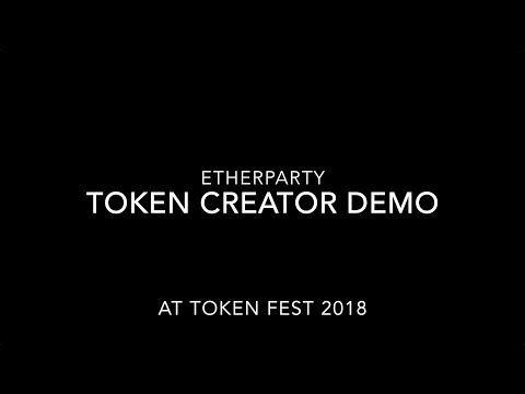 Etherparty Token Creator Demo at Token Fest 2018