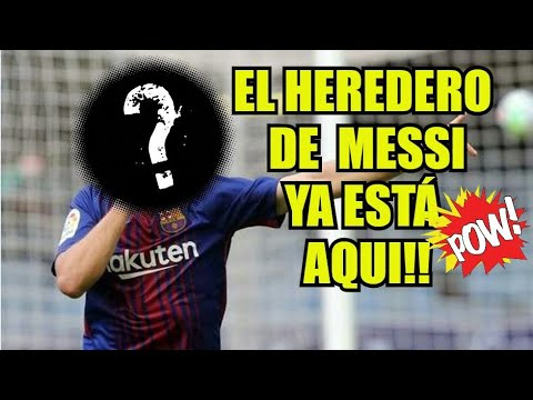 FICHAJE CERRADO POR EL BARÇA // MESSI TIENE HEREDERO EN EL FC BARCELONA.