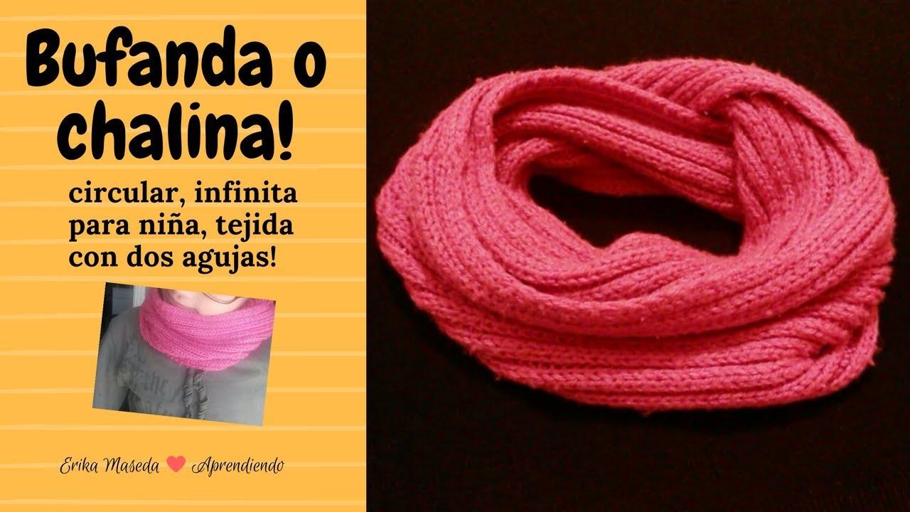 comprar oferta especial gran calidad Bufanda o chalina, circular infinita para niña, tejida con dos agujas!!