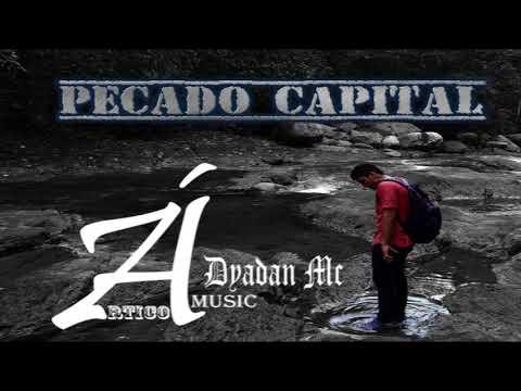 Dyadan Mc - Pecado Capital