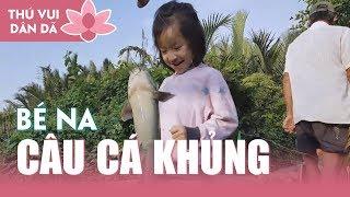 0678 Cha Con Câu Cá Đầy Giỏ  Cá trong Chốc Lát l Na Câu Dính Cá Khủng