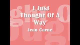 I Just Thought Of A Way - Jean Carne