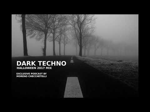 Dark Techno - Halloween 2017 Mix
